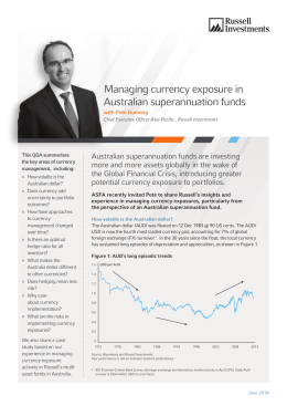 Managing currency exposure in Australian superannuation funds