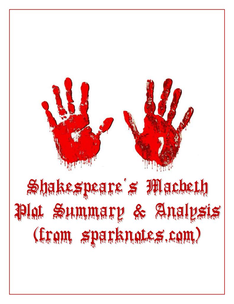 Shakespeare's Macbeth Plot Summary & Analysis (from sparknotes