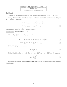 ECS 289 / MAE 298, Network Theory Spring 2014 Problem Set # 1 b