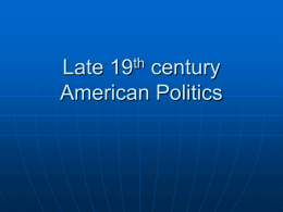 PowerPoints/AMH2020 Late 19th century American Politics