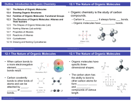 12.1 The Nature of Organic Molecules • Organic chemistry is the