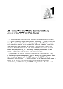 A1 – Fixed Net and Mobile Communications, Internet and TV from