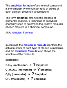 The empirical formula of a chemical compound is the simplest whole