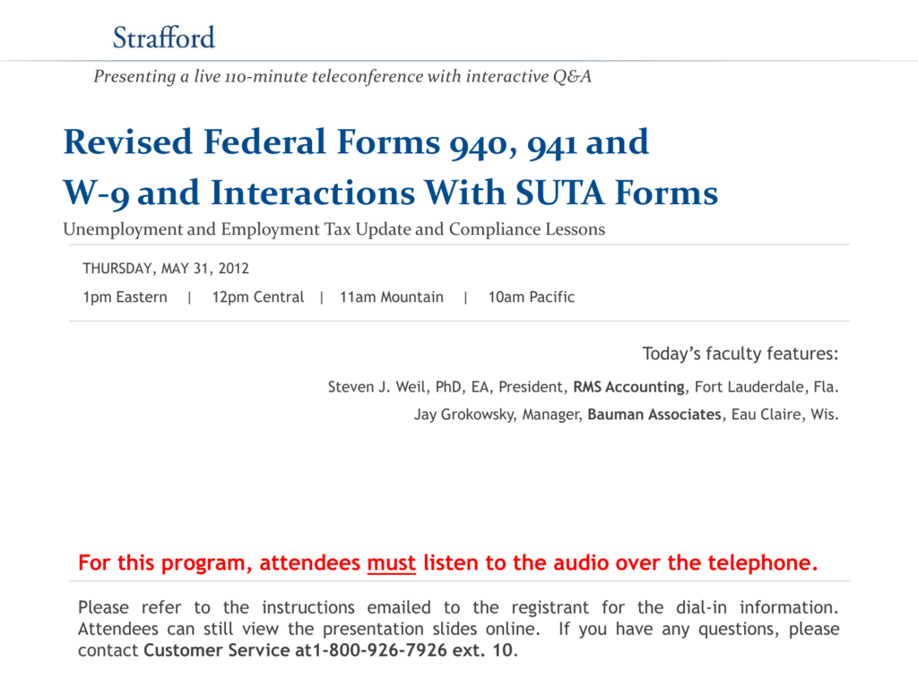 Revised Federal Forms 940, 941 and W-9 and Interactions