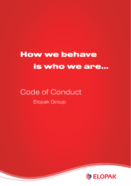 How we behave is who we are… Code of Conduct