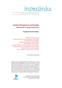 Quality Management and Quality Assurance in Long