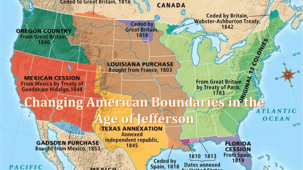 Jeffersonian Era Changing Boundaries PowerPoint - Us 1818 border map