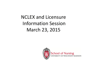 NCLEX and Licensure Information Session March 23, 2015