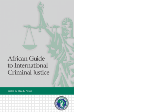 African Guide to International Criminal Justice
