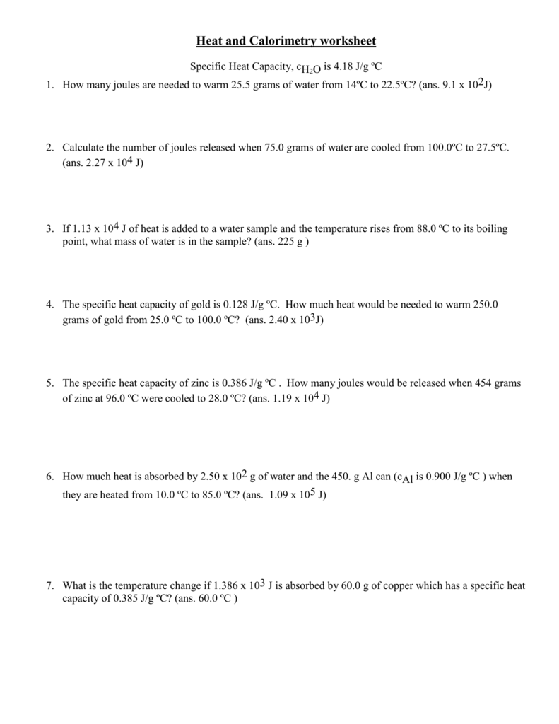 Enthalpy of Reaction and Calorimetry worksheet SCH4U1CCVI – Calorimetry Worksheet