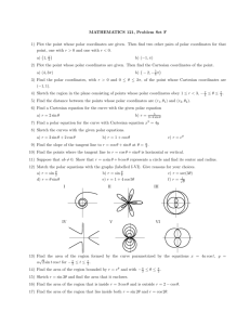 MATHEMATICS 121, Problem Set F 1) Plot the point whose polar