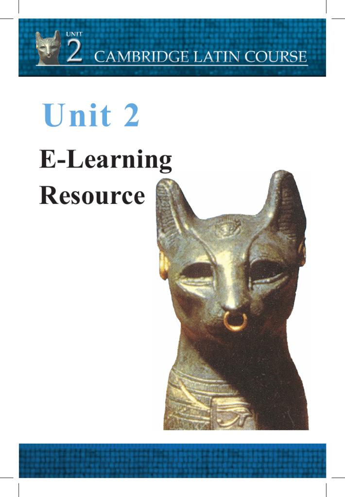Unit 2 Cambridge School Classics Project