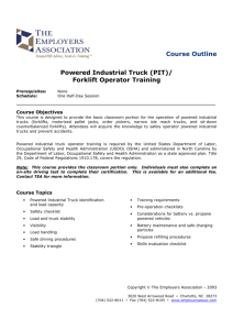Course Outline Powered Industrial Truck (PIT)/ Forklift Operator