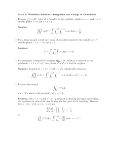 Math 53 Worksheet Solutions - Integration and Change of