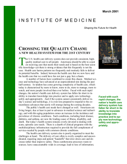 Crossing the Quality Chasm: A New Health System for the 21st