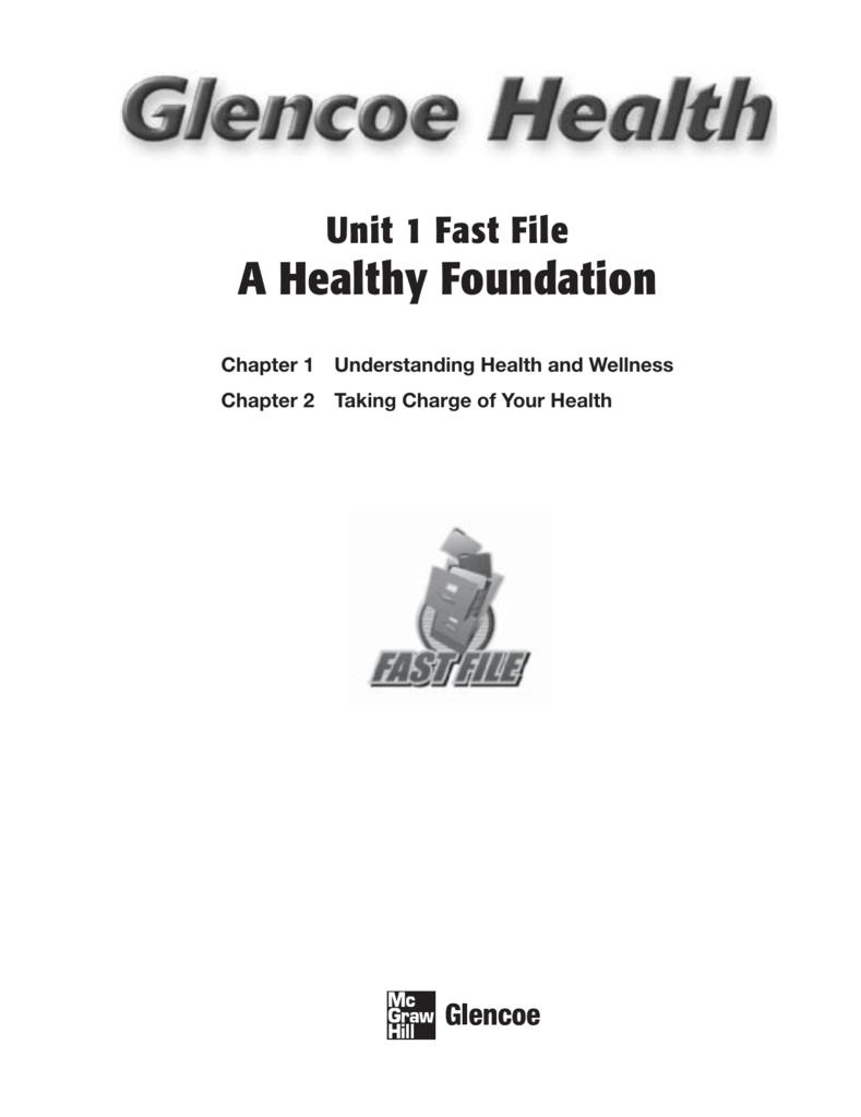 UNIT 1 A Healthy Foundation