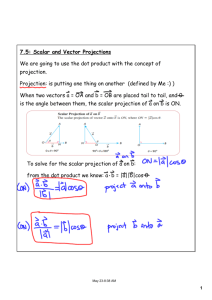 7.5: Scalar and Vector Projections