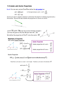 7.5 Scalar and Vector Projections