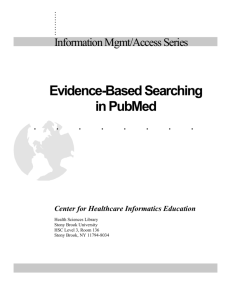 Evidence-Based Searching in PubMed - University Libraries