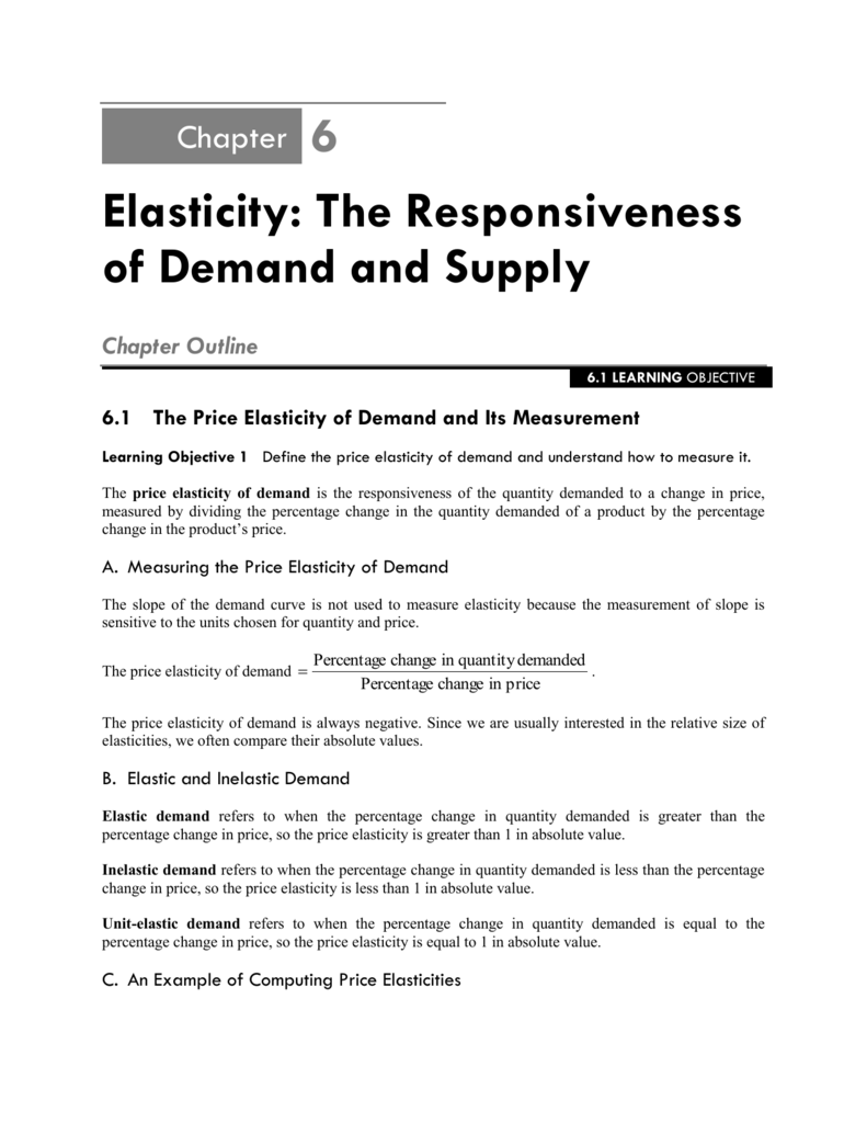 Elasticity: The Responsiveness of Demand and Supply