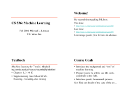 CS 536: Machine Learning Welcome! Textbook Course Goals