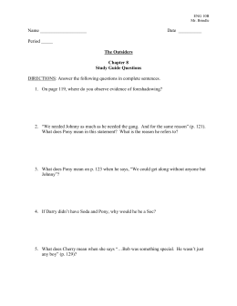 Period _____ The Outsiders Chapter 8 Study Guide Questions