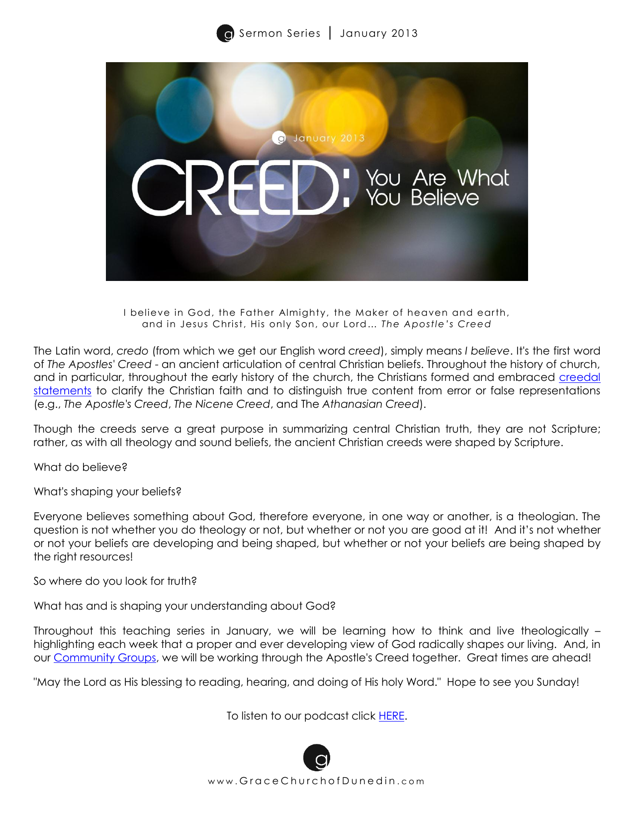 The Latin word, credo (from which we get our English word