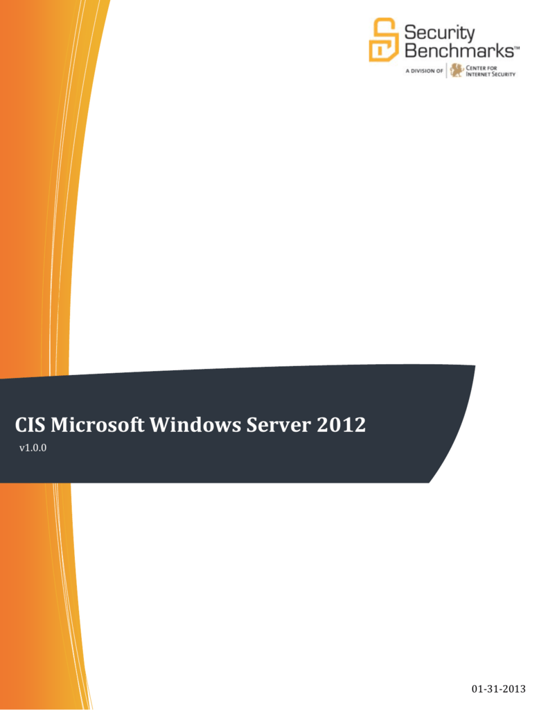 CIS Microsoft Windows Server 2012 Benchmark