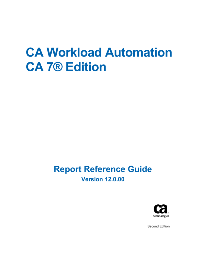 Ca7 guide array ca workload automation ca 7 edition report reference guide rh studylib fandeluxe Image collections