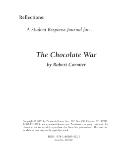 an analysis of the chocolate war by robert cormier Beginning with the publication of the chocolate war in 1974  campbell's literary analysis illuminates why robert cormier has been called the single most important.