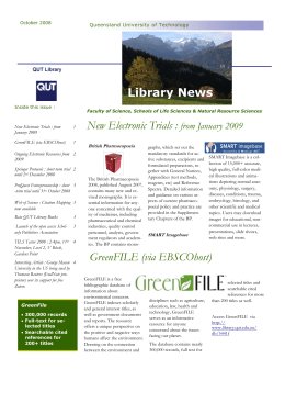 New Electronic Trials : from January 2009 GreenFILE