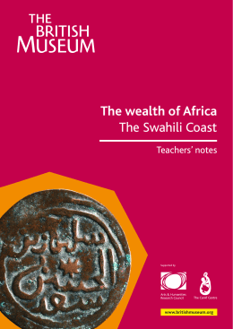 The wealth of Africa The Swahili Coast