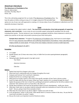 huck finn notes essay Racial and religious hypocrisy in adventures of huckleberry finn  this essay argues  (adventures of huckleberry finn, p39) another example of huck's.