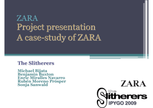 Project presentation A case-study of ZARA Project presentation A
