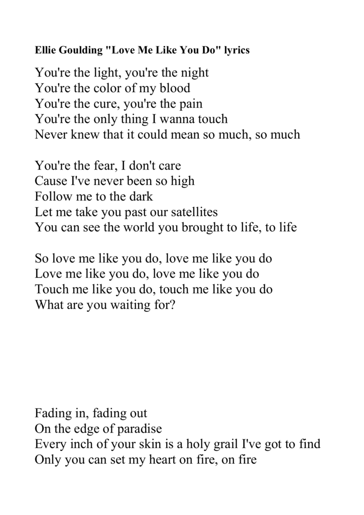 Lyric ellie goulding my blood lyrics : Love Me Like You Do