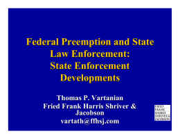 Federal Preemption and State Law Enforcement: State Enforcement