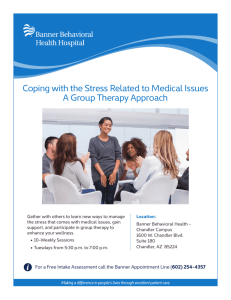 Coping with the Stress Related to Medical Issues A Group Therapy