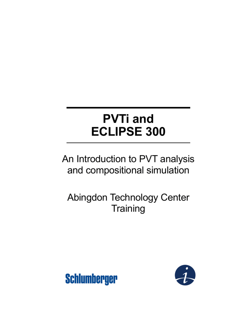 pvti and eclipse 300 rh studylib net schlumberger eclipse technical manual schlumberger eclipse 100 manual pdf