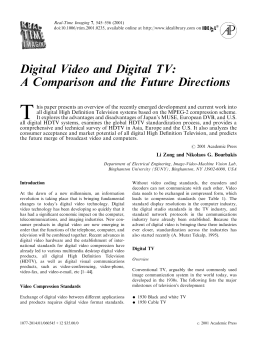 Digital Video and Digital TV: A Comparison and the Future Directions