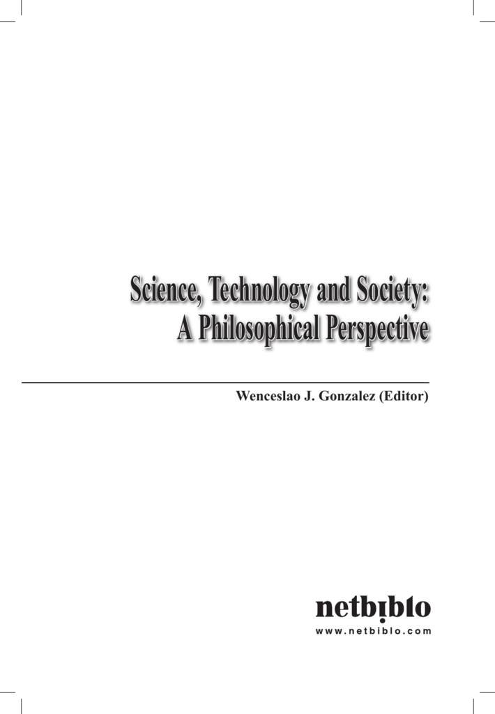 Science, technology and society: a philosophical perspective