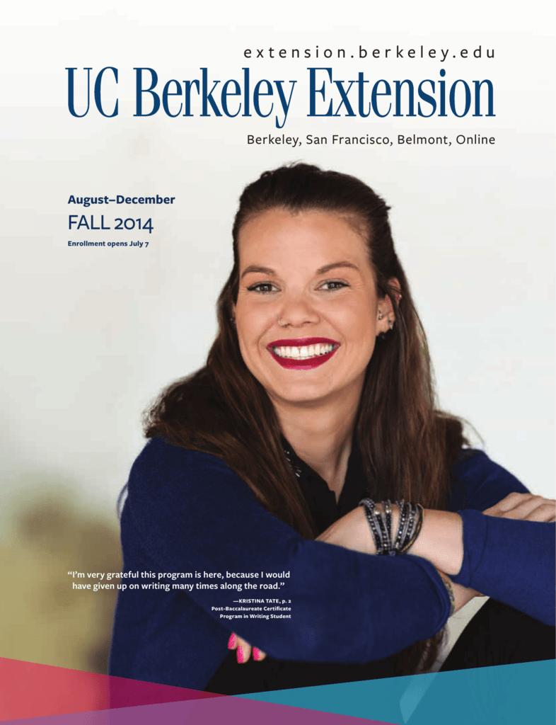 Fall 2014 Uc Berkeley Extension University Of California Berkeley