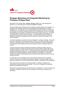 Notes about Strategic Marketing Video by Professor Philippe Naert