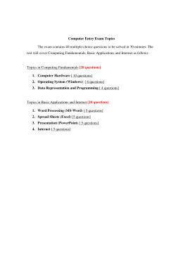 Computer Entry Exam Topics The exam contains 40 multiple