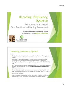 Decoding, Disfluency, Dyslexia integrated Handouts3.pptx