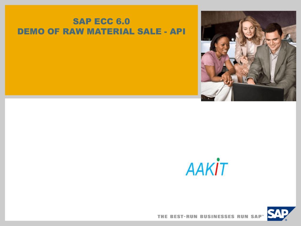 SAP ECC 6 0 DEMO OF RAW MATERIAL SALE