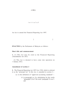 Financial Reporting (Amendment) 1 a bill i n t i t u l e d an act to
