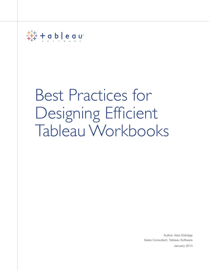 Best Practices for Designing Efficient Tableau Workbooks