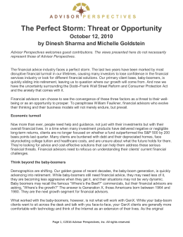 The Perfect Storm: Threat or Opportunity