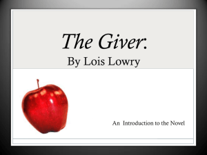 The Giver: By Lois Lowry
