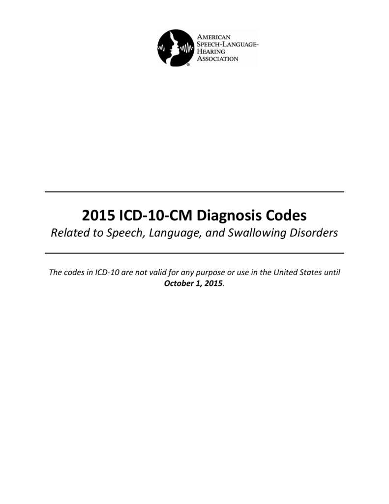 2015 Icd 10 Cm Diagnosis Codes For Slp